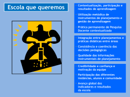 Escola que queremos Contextualização, participação e resultados
