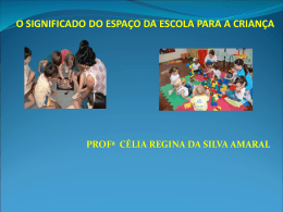 Profº. Dra. Celia Amaral – UNAMA