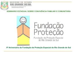Seminário Estadual Sobre Convivência Familiar e Comunitária