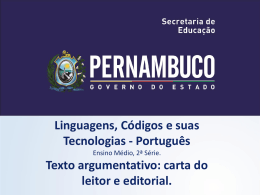 Texto argumentativo carta do leitor e editorial.