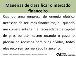Capitulo 4 - Carlos Pinheiro - Quando o assunto é finanças