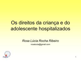Os direitos da criança e do adolescente hospitalizados