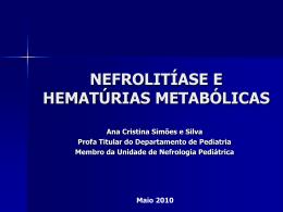 Aula Nefrolitiase 9 Per - Unidade de Nefrologia Pediátrica