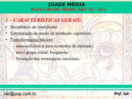 BAIXA IDADE MÉDIA (SÉC XI – XV)
