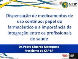 dr pedro eduardo menegasso_dispensacao de