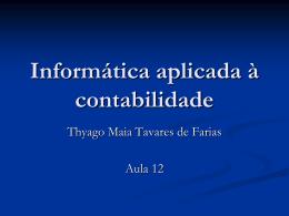 Exercício - Profº Thyago Maia