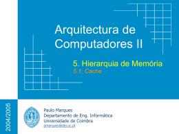 Memória e Cache - Universidade de Coimbra