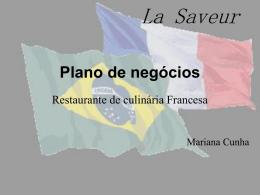 La Saveur - IAG - Escola de Negócios PUC-Rio