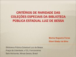 Critérios de raridade das Coleções Especiais da Biblioteca