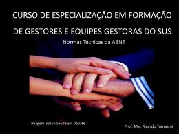 Normas técnicas ABNT - Escola de Saúde Pública do Paraná