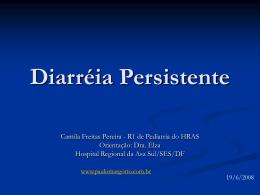 Diarréia persistente - Paulo Roberto Margotto