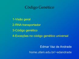 Código Genético e Tradução de Proteínas