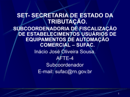 Do Programa Aplicativo - Secretaria de Estado da Tributação