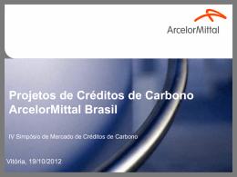 Projetos de Créditos Carbono ARCELOR MITTAL