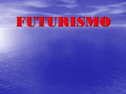 FUTURISMO - leidisampaio
