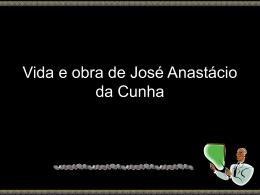Vida e obra de José Anastácio da Cunha