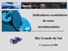 Evolução do setor metalmecânico do Rio Grande do Sul