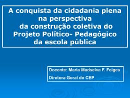 O papel do pedagogo na elaboração do Projeto Politico
