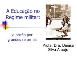 A educação no período da ditadura militar