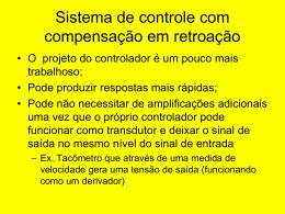 Exemplo: Projeto um compensador avanço-atraso de fase