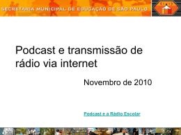 Podcastetransmissoderdioviainternet