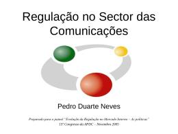 Apresentação - `Regulação no Sector das Comunicações`