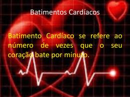 Batimentos cardíacos - Profª Michele