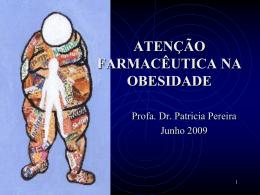 ATENÇÃO FARMACÊUTICA NA OBESIDADE