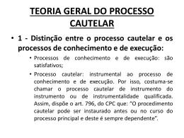 TEORIA GERAL DO PROCESSO CAUTELAR
