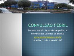CONVULSÃO FEBRIL - Paulo Roberto Margotto