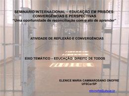 Educação em prisões convergências e perspectivas