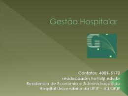 aula: gestão hospitalar - Universidade Federal de Juiz de Fora