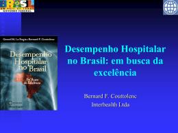 Desempenho Hospitalar no Brasil: em busca da excelência