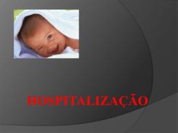 NOÇÕES GERAIS SOBRE A ORGANIZAÇÃO HOSPITALAR