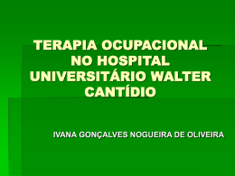 - Hospital Universitário Walter Cantídio