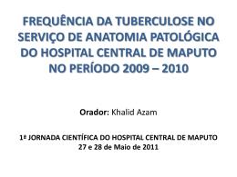 I JORNADAS DO HOSPITAL CENTRAL DE MAPUTO 27 a 28 de