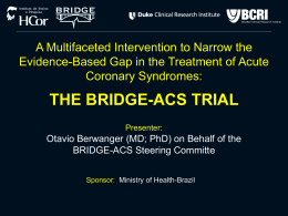 the bridge-acs trial
