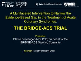 the bridge-acs trial