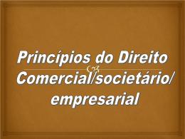 Princípios do Direito Comercial