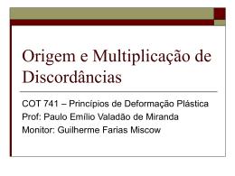 Origem e Multiplicação de Discordâncias