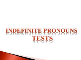 Indefinite Pronouns – Tests