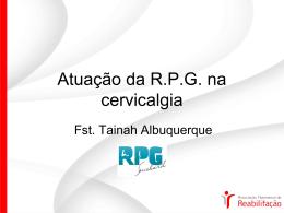 Atuação da R.P.G. na cervicalgia