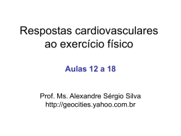 aulas 12, 14, 16 e 18 - sistema cardiovascular no