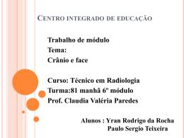 TRABALHO CRÂNIO E FACE - Centro de Educação Profissional