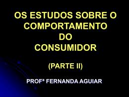 OS ESTUDOS SOBRE O COMPORTAMENTO DO CONSUMIDOR