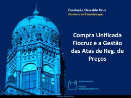 Compra unificada na Fiocruz e Gestão de Contratos – Adriano Roriz