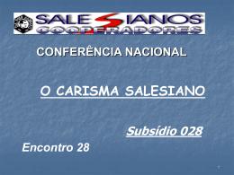 Encontro 28 - O Carisma Salesiano