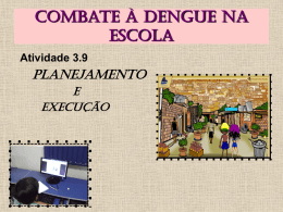 Combate à Dengue na Escola