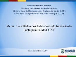 Apresentação das Metas e Resultados do Pacto 2014