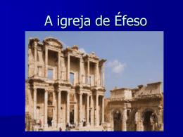 A igreja de Éfeso - Convenção Batista Fluminense
